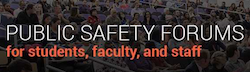Public Safety Conversations Open to MC Students and Employees